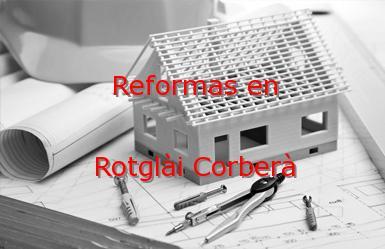 Reformas Valencia Rotglài Corberà